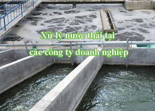 xu ly nuoc thai cho cac cong ty doanh nghiep